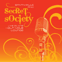 Secret Society CD: Live at the Half Note Lounge